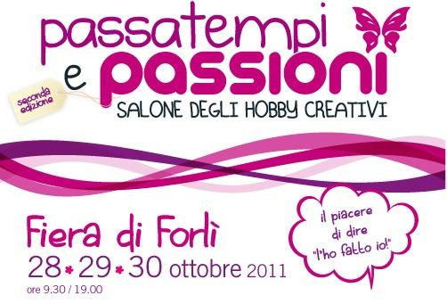 Passatempi e Passioni, Fiera di Forlì,