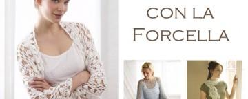Lavori ad Uncinetto con la Forcella: mandami le tue foto!