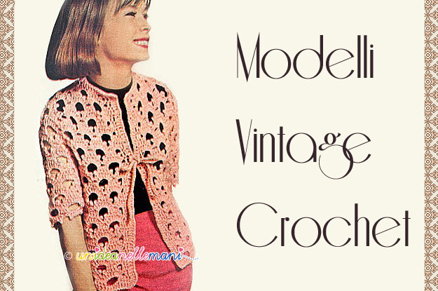 Modelli Vintage Ad Uncinetto La Giacchina A Ventagli