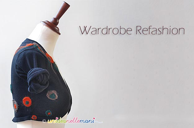 wardrobe refashion, infeltrire ad ago, lana cardata, toppe maglione, woolfiller,