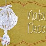 Decorazioni Fai da Te: rivestire le Palline di Natale ad Unc...