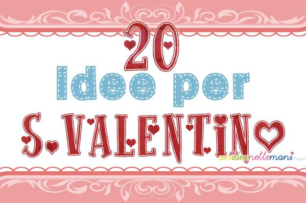 idee per s.valentino, s.valentino fai da te, regali per s.valentino, regali fai da te s. valentino,