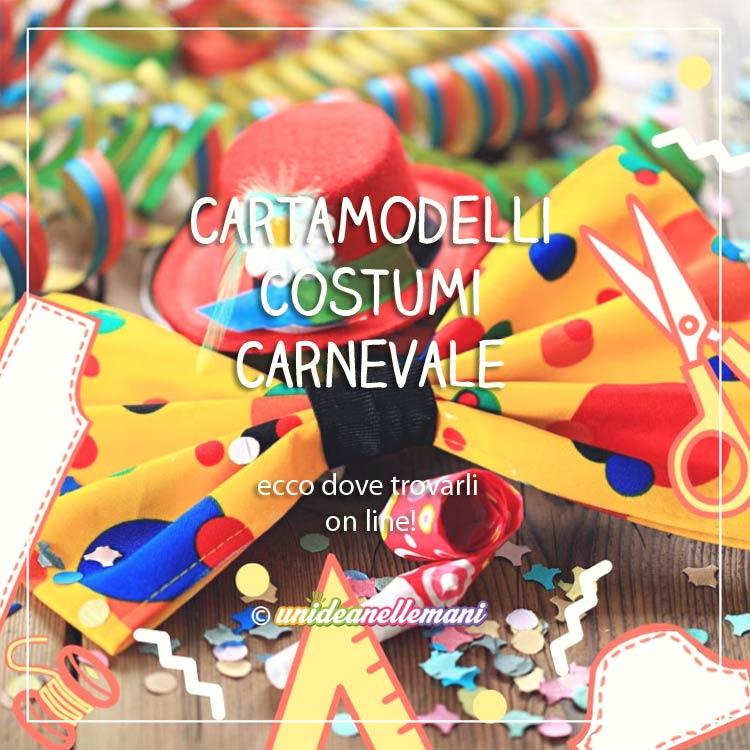 limpido in vista sconto di vendita caldo Nuovi Prodotti Cartamodelli per Costumi di Carnevale: dove trovarli On Line