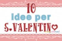 idee per s.valentino