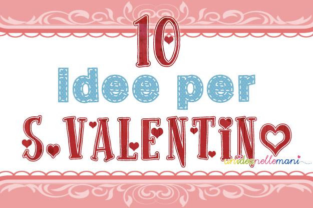 Favoloso 10 Idee Regalo Fai Da Te per San Valentino TW94