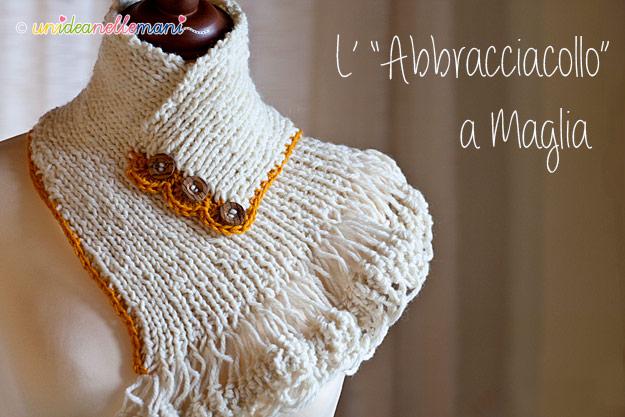 scaldacollo a maglia, scaldacollo ai ferri, scaldacollo uncinetto, scaldacollo di lana, modello scaldacollo,
