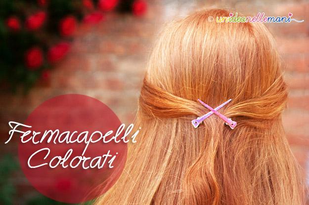fermacapelli, fermacapelli fai da te, forcine capelli, fermacapelli decorati, fermagli capelli fai da te,
