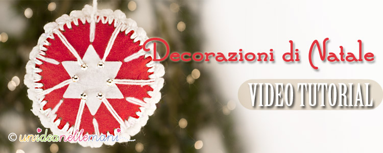 Originali decorazioni natalizie fai da te con video tutorial for Decorazioni di natale fai da te