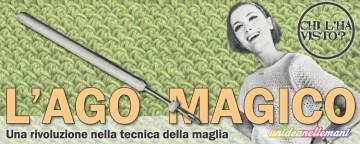 Strumenti per fare la maglia: l'Ago Magico