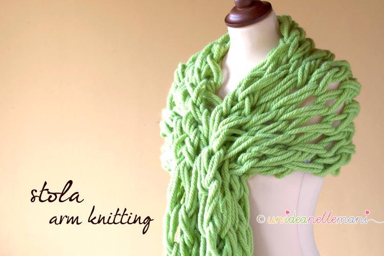 stola a maglia, stola ai ferri, arm knitting,