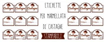 Etichette per Marmellata di castagne da Stampare
