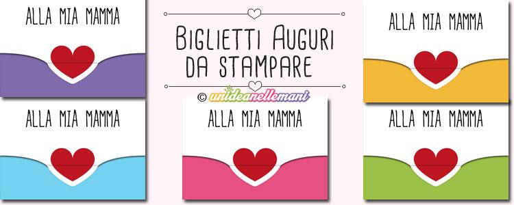 5 Biglietti Di Auguri Per La Mamma Con Cuore Da Stampare