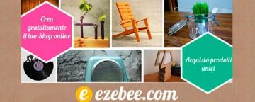 Vendere e comprare handmade on line. Ecco Ezebee!