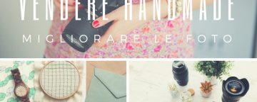 Fotografare le proprie creazioni: 15 utili suggerimenti per ...