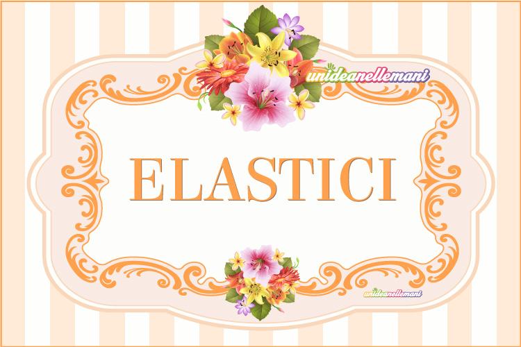 ETICHETTE-ELASTICI-da-stampare