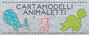 cartamodelli animali, cartamodelli animali da stampare, cartamodelli animali stoffa, cartamodelli animali carta,
