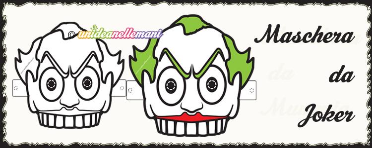 maschere joker, maschere joker da stampare, maschera joker da colorare, maschera joker da ritagliare