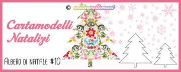 Cartamodelli Natalizi: cartamodello Albero di Natale Classic...