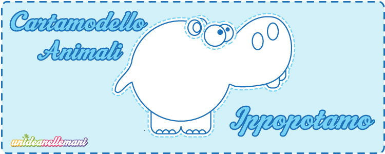 cartamodello ippopotamo da stampare