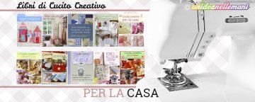 Idee Cucito Creativo: 10 libri con graziosi progetti per la ...