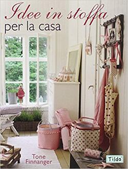 Idee Cucito Creativo: 10 libri con graziosi progetti per la Casa