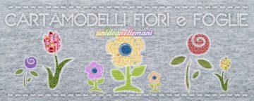 Cartamodelli per Fiori e Foglie in feltro, stoffa e carta